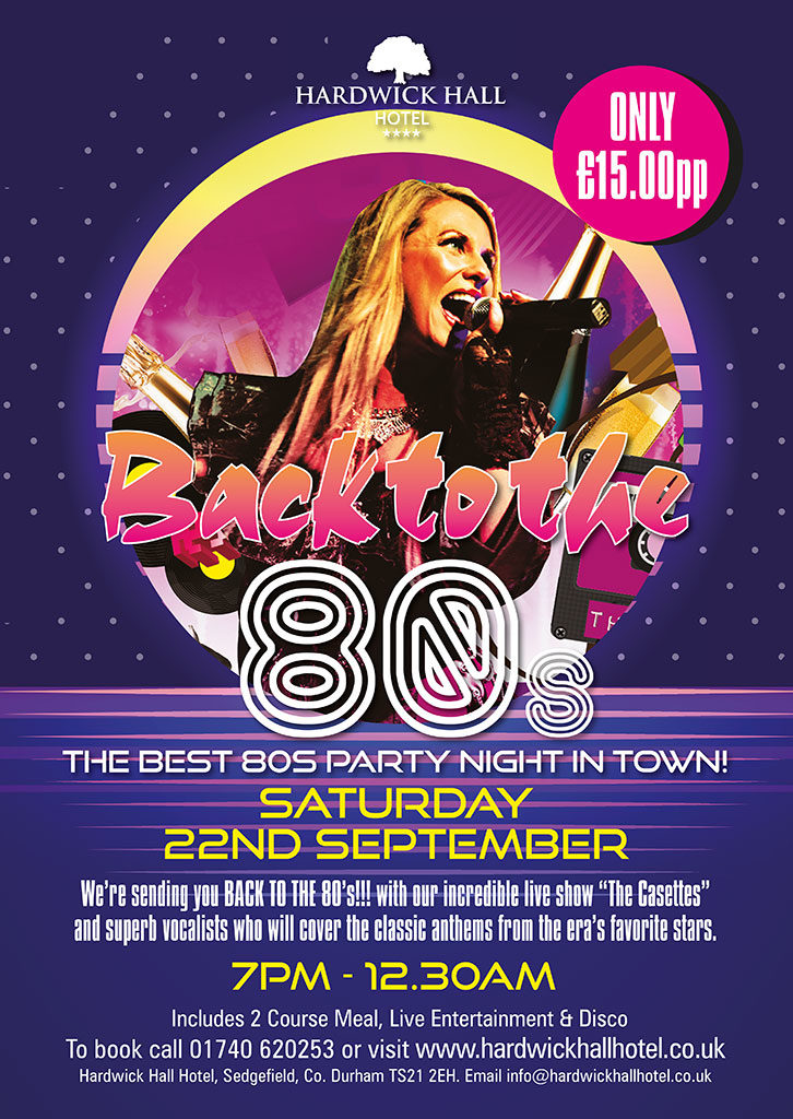 Back To The 80s Hardwick Hall Hotel